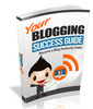 Thumbnail Your Blogging Success
