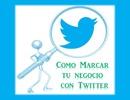 Thumbnail Usando Twitter Para Los Negocios