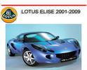 Thumbnail LOTUS ELISE 2001-2009 WORKSHOP REPAIR SERVICE MANUAL