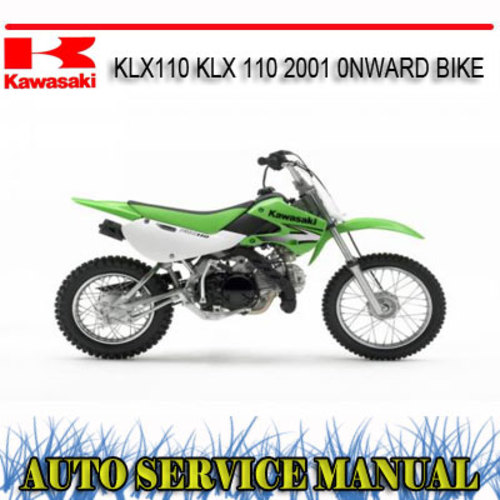 Pay for KAWASAKI KLX110 KLX 110 2001+ BIKE REPAIR SERVICE MANUAL