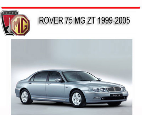 Pay for ROVER 75  MG ZT 1999-2005 WORKSHOP REPAIR SERVICE MANUAL