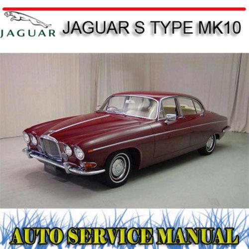 Pay for JAGUAR S TYPE MK10 420 420G 1960-70 WORKSHOP SERVICE MANUAL