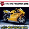 Thumbnail DUCATI 749 749S 749 DARK BIKE WORKSHOP SERVICE REPAIR MANUAL