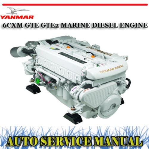 YANMAR 6CXM GTE GTE2 MARINE DIESEL ENGINE WORKSHOP MANUAL