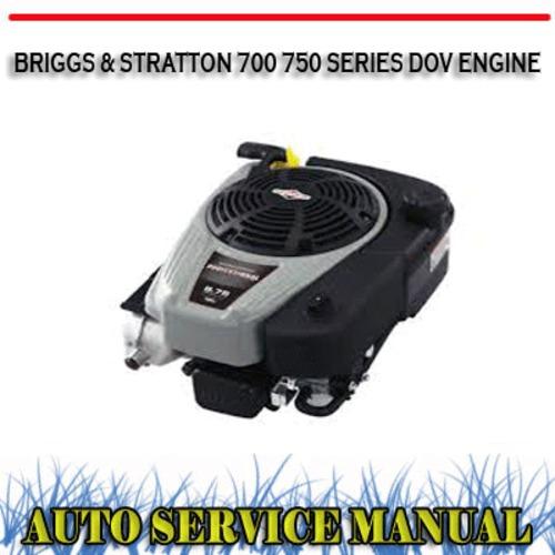 briggs stratton 700 750 series dov engine workshop manual downl rh tradebit com craftsman briggs and stratton 700 series manual briggs and stratton elite series 7000 manual
