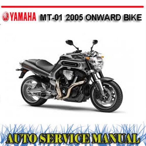 Pay for YAMAHA MT-01 2005 ONWARD BIKE WORKSHOP SERVICE REPAIR MANUAL