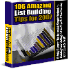 Thumbnail 106 Amazing List Building Tips For 2007 - MASTER RESALE RIGHTS INCLUDED!!