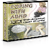Thumbnail *ALL NEW!*  Coping With ADHD - PRIVATE LABEL RIGHTS INCLUDED