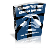 Thumbnail *NEW*  Change Your Mind, Change Your Life! - PRIVATE LABEL RIGHTS