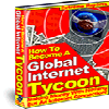 Thumbnail Become A Global Tycoon - MASTER RESALE RIGHTS