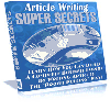 Thumbnail *BRAND NEW*  Article Writing Super Secrets! - MASTER RESELL RIGHTS INCLUDED!!