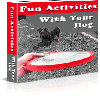 Thumbnail Fun Activities For You And Your Dog - NO RESALE RIGHTS