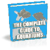 Thumbnail Complete Guide To Aquariums, The - FULL RESALE RIGHTS
