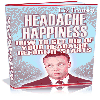 Thumbnail Headache Happiness - MASTER RESALE RIGHTS