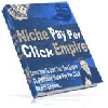 Thumbnail *NEW* - Niche PayPerClick Empire - MASTER RESALE RIGHTS