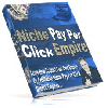 Thumbnail Niche Pay Per Click Empire - MASTER RESALE RIGHTS