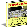 Thumbnail Pixel Ads: A Guide To The Latest Web Phenomenon - NO RESALE RIGHTS