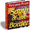 Recipes From South of the Border - MASTER RESALE RIGHTS