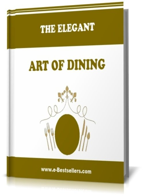 Pay for THE ELEGANT ART OF DINING