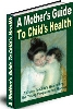 Thumbnail A Mother's Guide To Child's Health