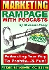 Thumbnail Marketing Rampage With Podcasts