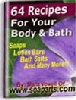 Thumbnail 64 Recipes For Your Body And Bath