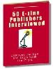 Thumbnail 50 E-zine Publishers Interviewed