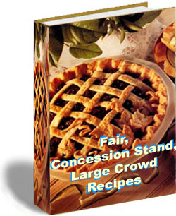 Pay for Fair Concession Stand Large Crowd Recipes