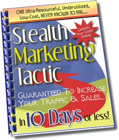 Pay for A Stealth Marketing Tactic That Guarantees Results!