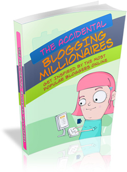 Pay for The Accidental Blogging Millionaires
