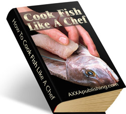 Pay for How To Cook Fish Like A Chef!