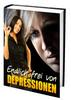 Thumbnail Endlich frei von Depressionen! Ratgeber gegen Depressionen!