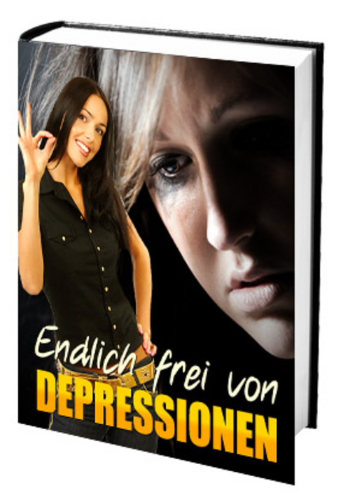 Pay for Endlich frei von Depressionen! Ratgeber gegen Depressionen!