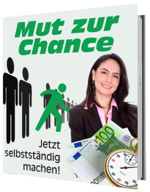 Pay for Mut zur Chance! - Jetzt selbstständig machen!