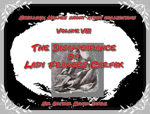 Pay for The Disappearance of Lady Frances Carfax - Sherlock Holmes