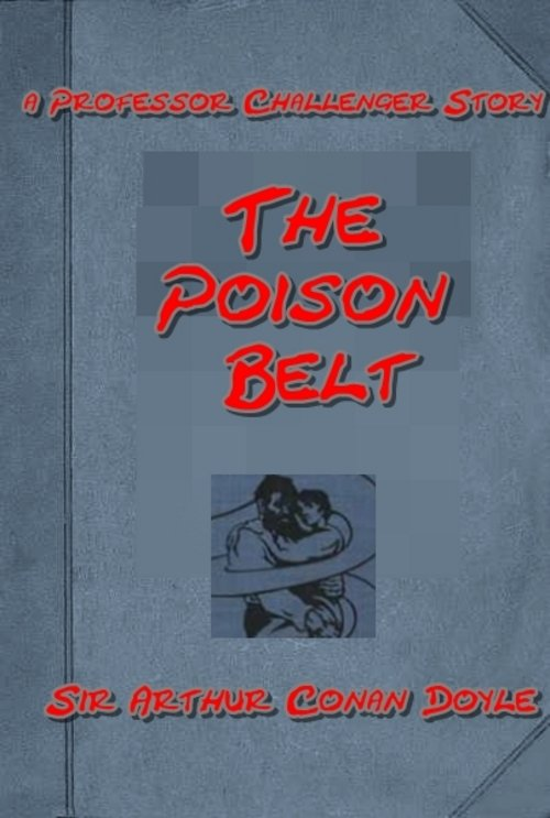Pay for The Poison Belt - A Professor Challenger Story