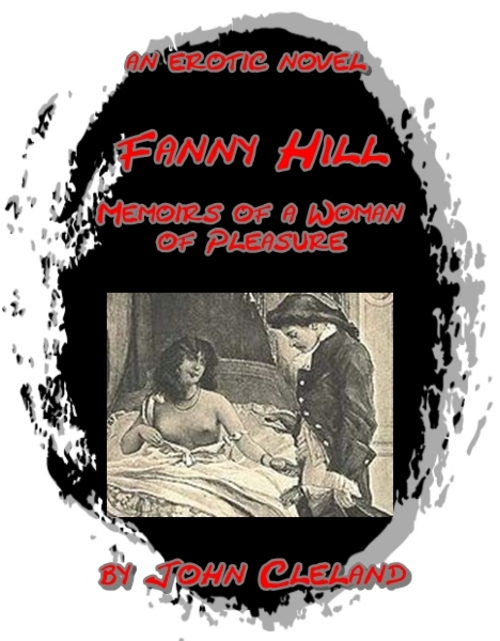 Fanny Hill:Memoirs of a Woman of Pleasure, Illustrated