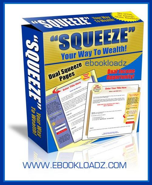 Pay for Squeeze Your Way To Wealth (Master Resell Rights + Webpage)