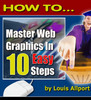 Thumbnail HOW TO Master Web Graphics in 10 Easy Steps (MRR)