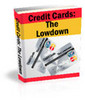 Thumbnail Credit Cards The Low-Down