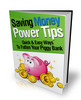 Thumbnail Saving Money Power Tips (includes master resell rights)