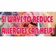 Thumbnail 51 Ways to Reduce Allergies
