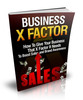 Thumbnail Business X Factor, 18 Page Ebook with Master Resell