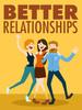 Thumbnail Better Relationships