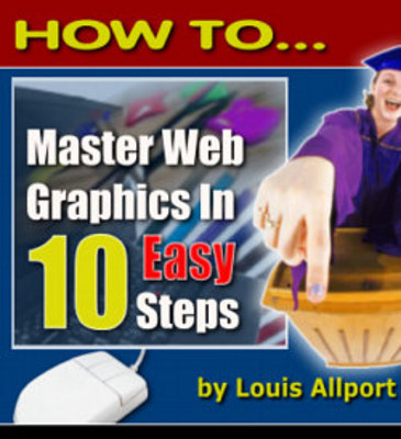 Pay for HOW TO Master Web Graphics in 10 Easy Steps (MRR)