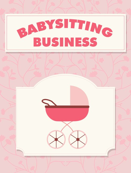 Pay for Babysitting Business