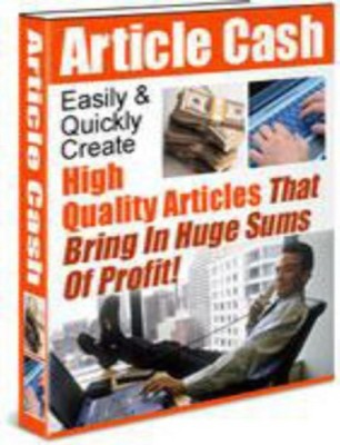 Pay for Article Cash - Easily & Quickly Create High Quality Articles