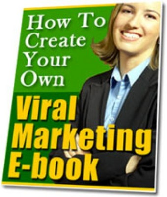 Pay for How to Create Your Own Viral Marketing E-Book