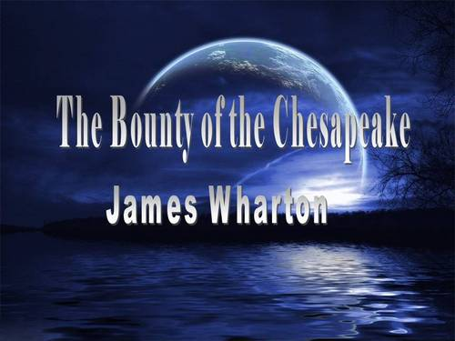 Pay for The Bounty of the Chesapeake ebook by James Wharton.pdf
