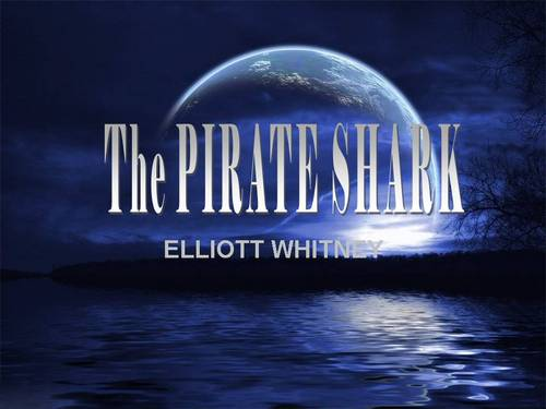 Pay for The pirate sharks ebook by ELLIOTT WHITNEY.pdf